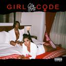 Girl Code/City Girls