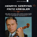 Szeryng plays Kreisler/Henryk Szeryng, Charles Reiner