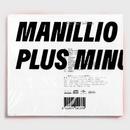 Plus Minus/Manillio