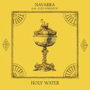 Holy Water (feat. Alex Karlsson)/Navarra