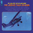 We Can Fly! Up-Up And Away/The Johnny Mann Singers