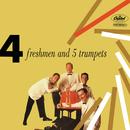Four Freshmen And 5 Trumpets/The Four Freshmen