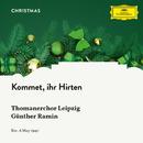 Kommet, ihr Hirten/Thomanerchor Leipzig, Günther Ramin