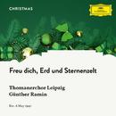 Freu dich, Erd und Sternenzelt/Thomanerchor Leipzig, Günther Ramin