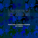 Lay With Me (Phantoms VIP Mix) (feat. Vanessa Hudgens)/Phantoms