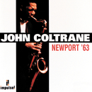 Newport '63/John Coltrane