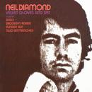 Velvet Gloves And Spit/Neil Diamond