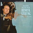 Treasures for the Violin/Henryk Szeryng, Charles Reiner