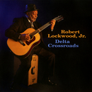 Delta Crossroads/Robert Lockwood, Jr.