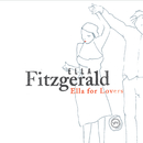 Ella For Lovers/Ella Fitzgerald