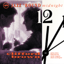 Jazz 'Round Midnight: Clifford Brown/Clifford Brown