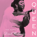 Queen: The Music Of Dinah Washington/Dinah Washington