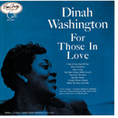For Those In Love (Expanded Edition)/Dinah Washington