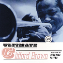 Ultimate Clifford Brown/Clifford Brown