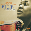 Blue Gardenia: Songs Of Love/Dinah Washington