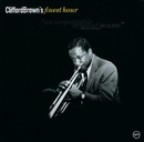Finest Hour: Clifford Brown/Clifford Brown