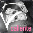 Caliente (feat. IDK, Jay 305)/Chaz French