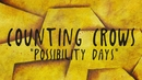 Possibility Days (Lyric Video)/Counting Crows