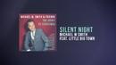 Silent Night (Lyric Video) (feat. Little Big Town)/Michael W. Smith