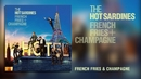 French Fries & Champagne (Audio)/The Hot Sardines