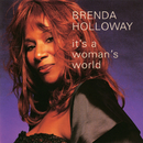 It's A Woman's World/Brenda Holloway