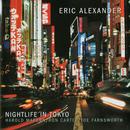 Nightlife In Tokyo/Eric Alexander