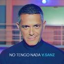 No Tengo Nada/Alejandro Sanz