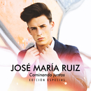 Caminando Juntos (Edición Especial)/José María Ruiz