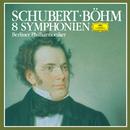 Schubert: 8 Symphonies/Berliner Philharmoniker, Karl Böhm