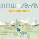 Midnight Birds (Sa Ra Remix)/Medeski Martin & Wood