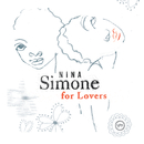 Nina Simone For Lovers/Nina Simone