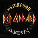 The Story So Far: The Best Of Def Leppard/Def Leppard