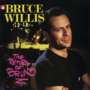 The Return Of Bruno/Bruce Willis