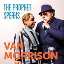 The Prophet Speaks/Van Morrison