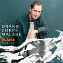 Plan B (Deluxe)/Grand Corps Malade