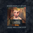 Other People's Stuff/John Mellencamp