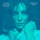 Love Made Me Do It (Initial Talk Remix)/Cheryl