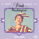 The Complete Dinah Washington On Mercury Vol. 6 (1958-1960)/Dinah Washington