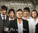 Stop And Stare/OneRepublic