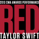 Red (Live At The CMA Awards / 2013) (feat. Alison Krauss, Edgar Meyer, Eric Darken, Sam Bush, Vince Gill)/Taylor Swift
