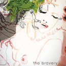 Unconditional/The Bravery