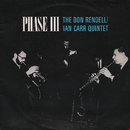 Phase III/The Don Rendell / Ian Carr Quintet
