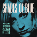 Shades Of Blue/The Don Rendell / Ian Carr Quintet