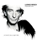 Ausgewählte Lieder/Ludwig Hirsch