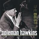 The Best Of Coleman Hawkins/Coleman Hawkins