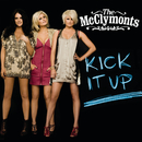 Kick It Up/The McClymonts