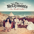 Two Worlds Collide/The McClymonts