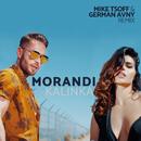 Kalinka (Mike Tsoff & German Avny Remix)/Morandi