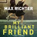 My Brilliant Friend (TV Series Soundtrack)/Max Richter