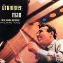 Drummer Man (feat. Anita O'Day, Roy Eldridge)/Gene Krupa Big Band